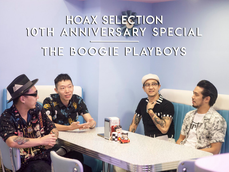 HOAX Selection 十週年特別篇 The Boogie Playboys